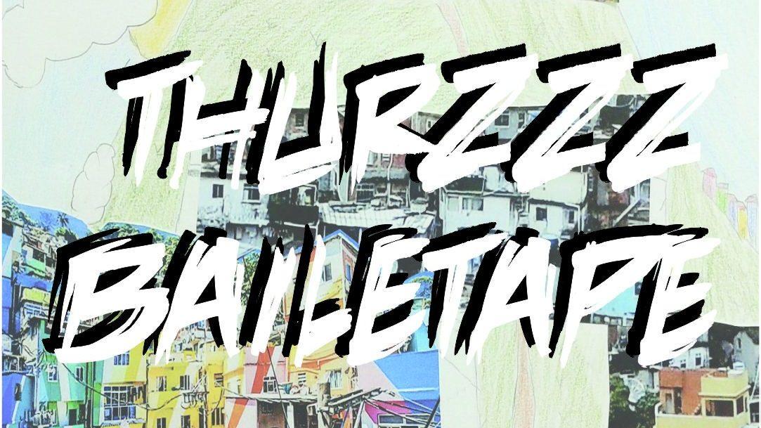 <b>Thurzzz - BAILETAPE</b>