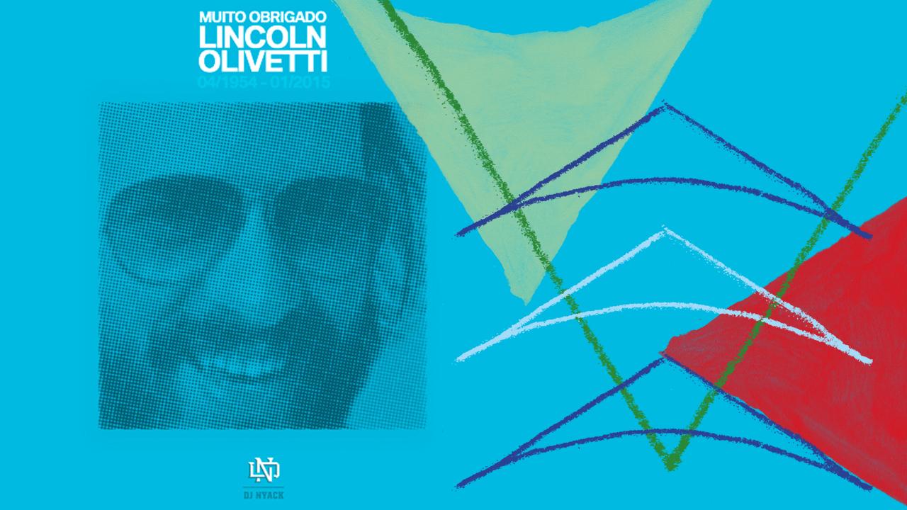 <b>DJ Nyack - Muito obrigado, Lincoln Olivetti!</b>