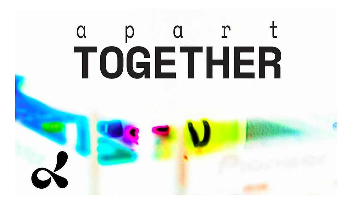 <b>Apart Together</b>
