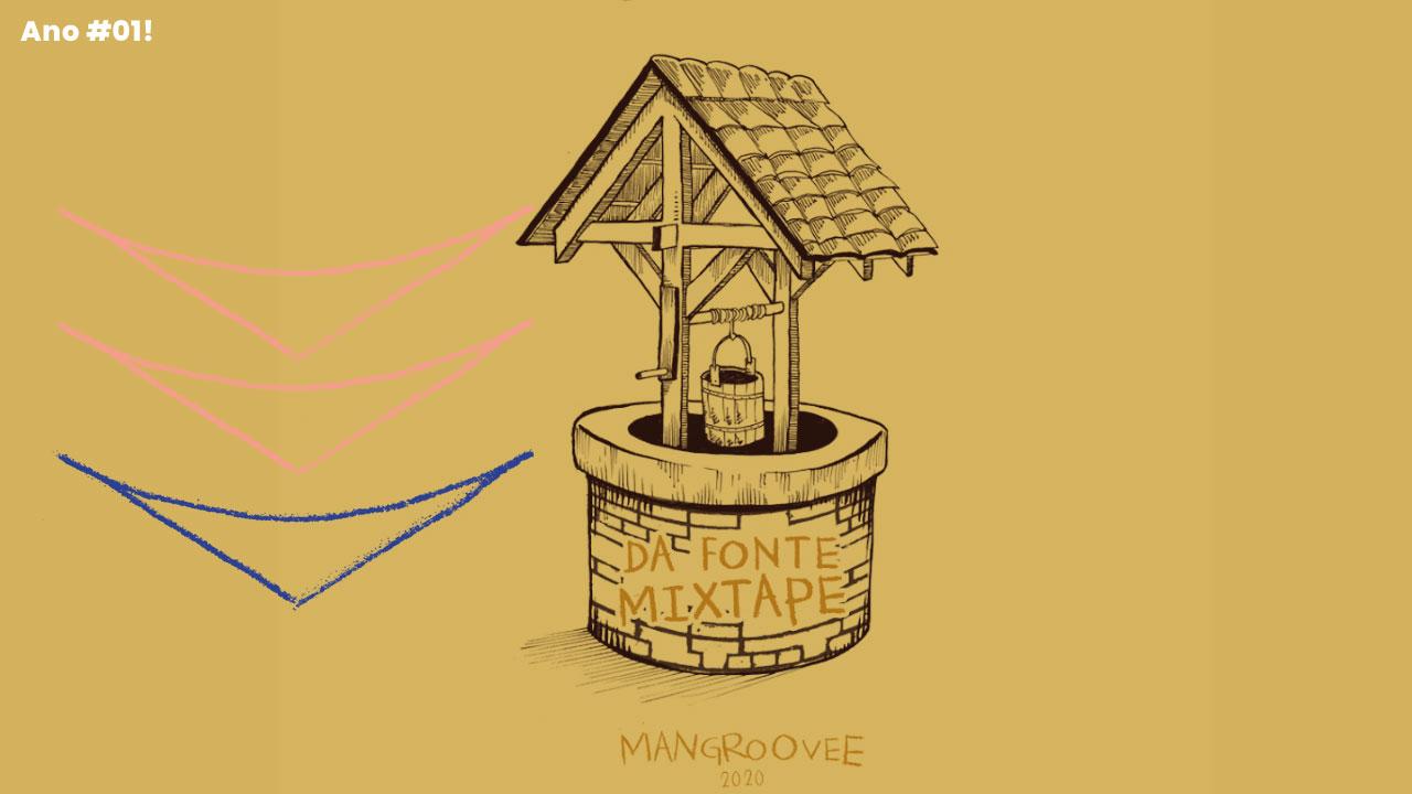 <b>DJ Mangue - Da Fonte Mixtape</b>