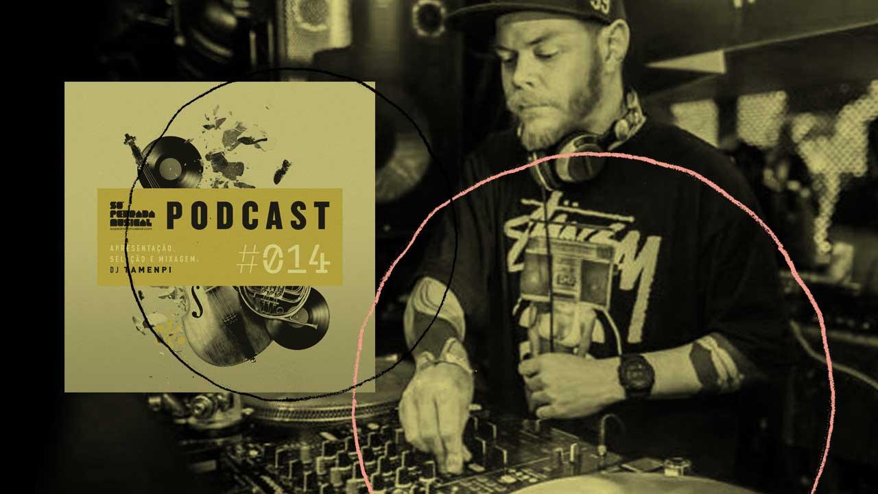 <b>DJ Tamenpi apresenta: Só Pedrada Musical #14</b>