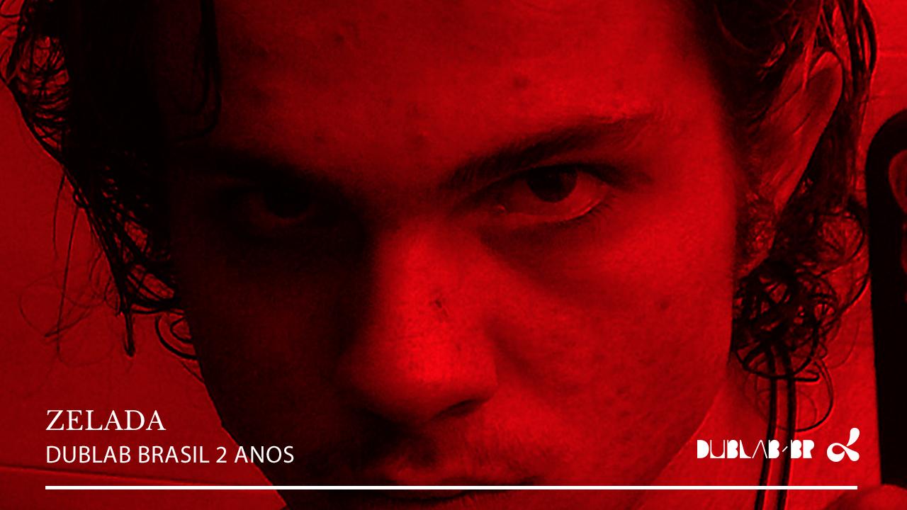 <b>dublab Brasil 2 Anos apresenta: Zelada</b>