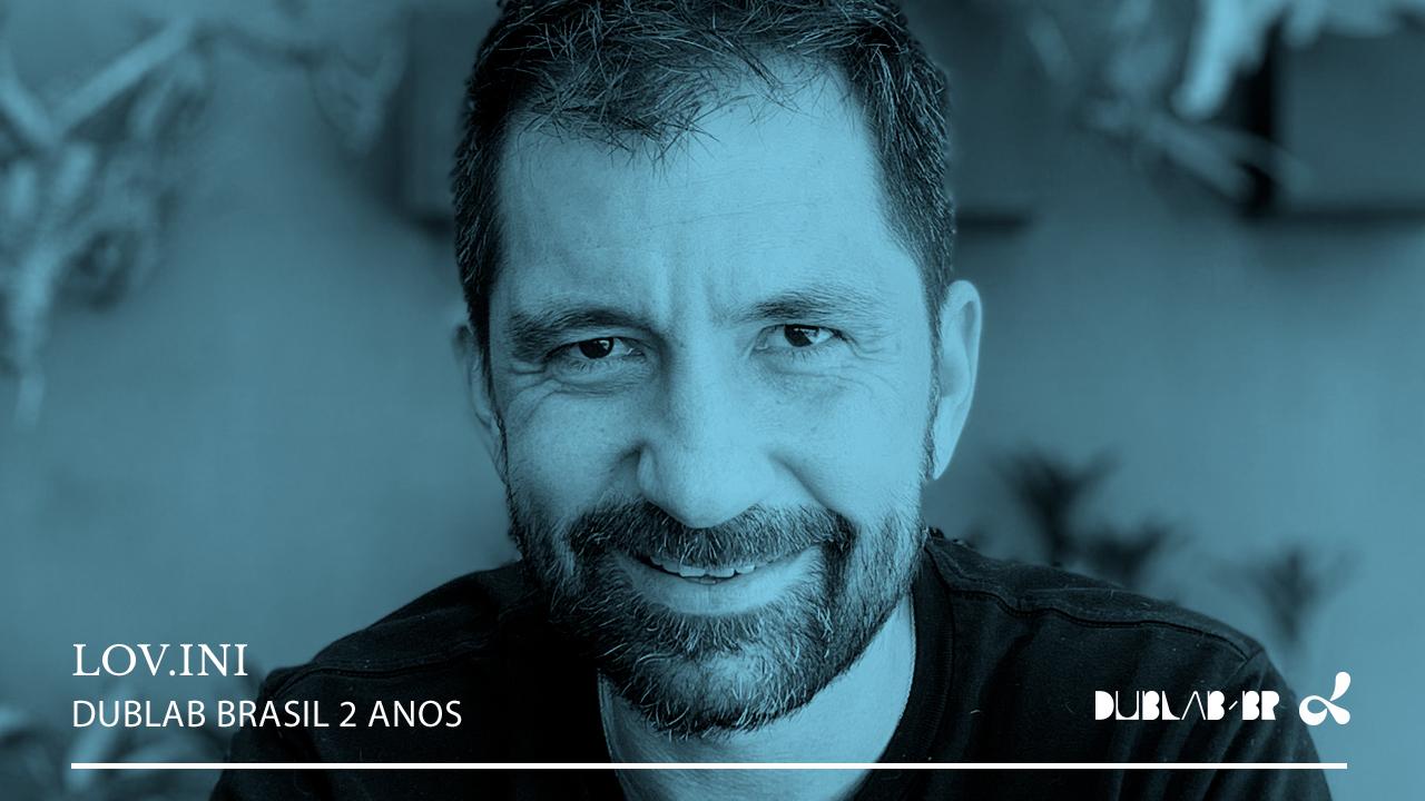 <b>dublab Brasil 2 Anos apressenta: LOV.ini (Garage Disco)</b>