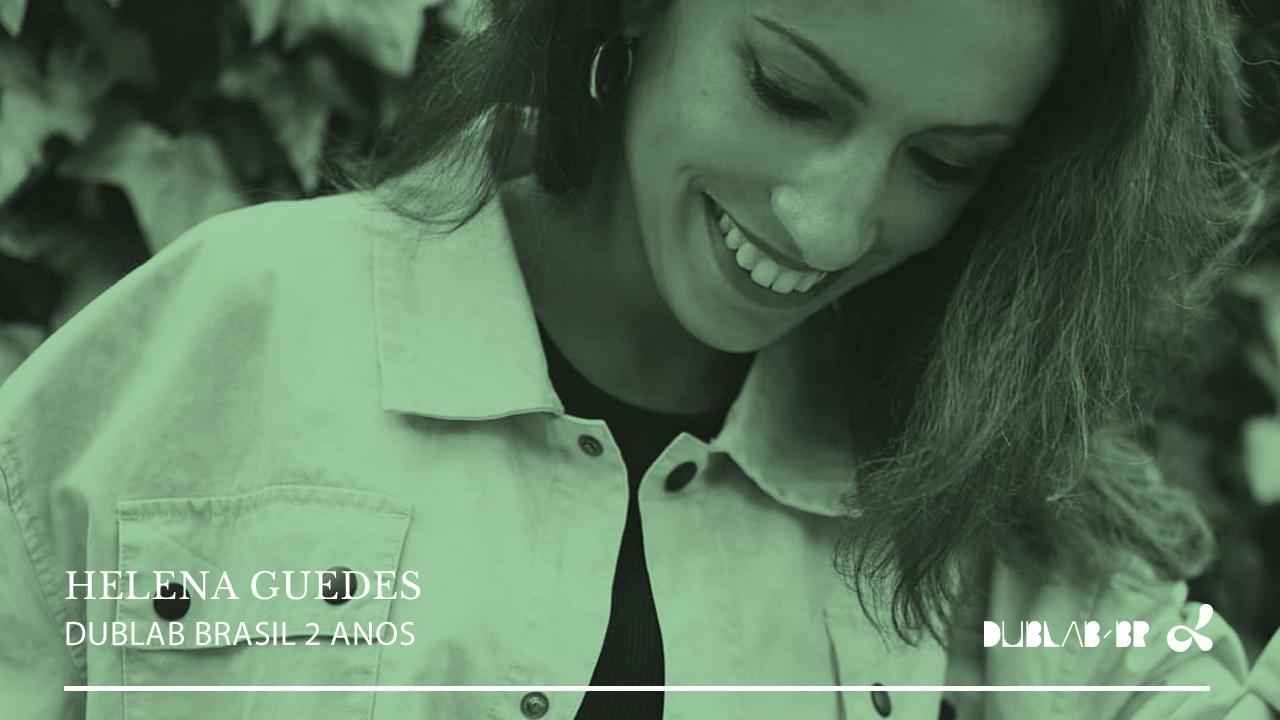 <b>dublab Brasil 2 Anos apresenta: Helena Guedes</b>