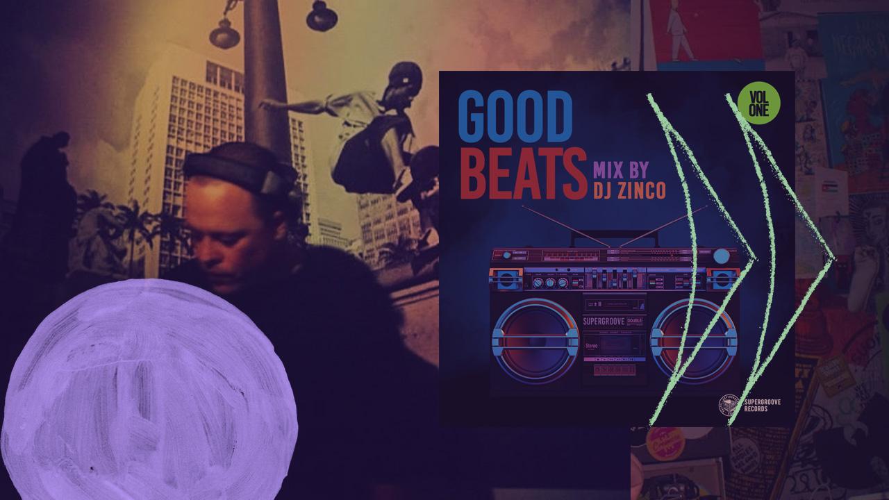 <b>DJ Zinco - Good Beats Volume One</b>